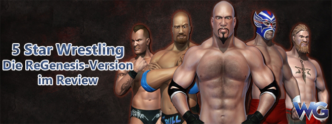 5 Star Wrestling: Die ReGenesis-Version im Review