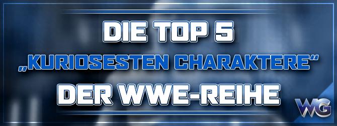 Top 5 der kuriosesten Charaktere in einem WWE-Spiel